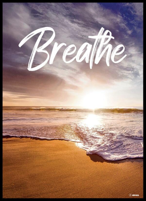 Breathe plakat