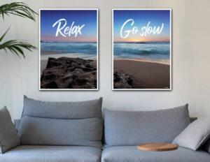 Relax - Go slow. Fotokunst