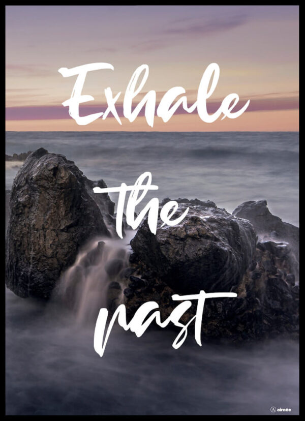 Exhale the past fotoplakat