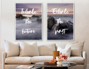 Inhale the future - Exhale the past fotokunst