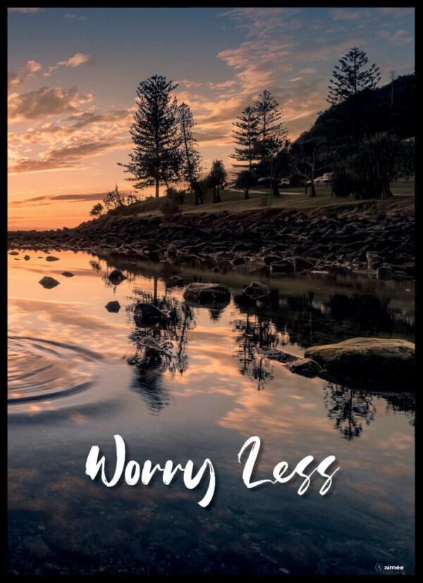 worry less plakat